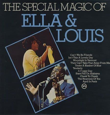 Ella Fitzgerald & Louis Armstrong<br>The Special Magic Of Ella & Louis
